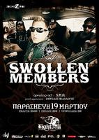 SWOLLEN MEMBERS + Ρ.ΦΙΛΟΛΟΓΟΣ + S.M.A. LIVE!