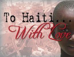 To Haiti, With Love - A Benefit Dinner