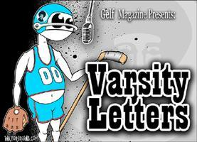 Gelf Magazine Presents: Varsity Letters with Malcolm...