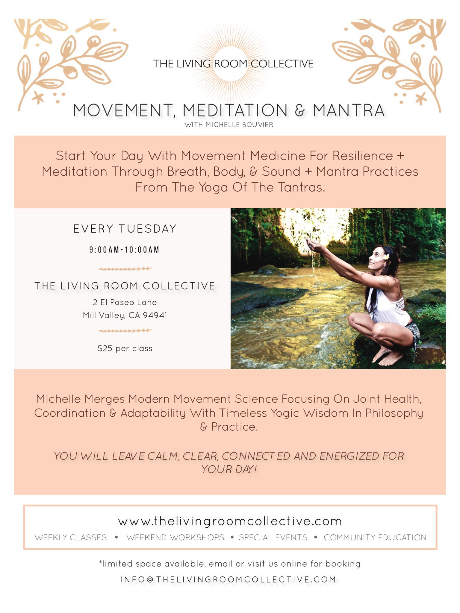 MMM ~ Movement Meditation & Mantra