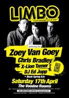 Limbo 17th Apr: Zoey Van Goey, Chris Bradley, X-Lion...