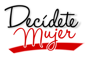 Decidete Mujer - A Woman's Workshop