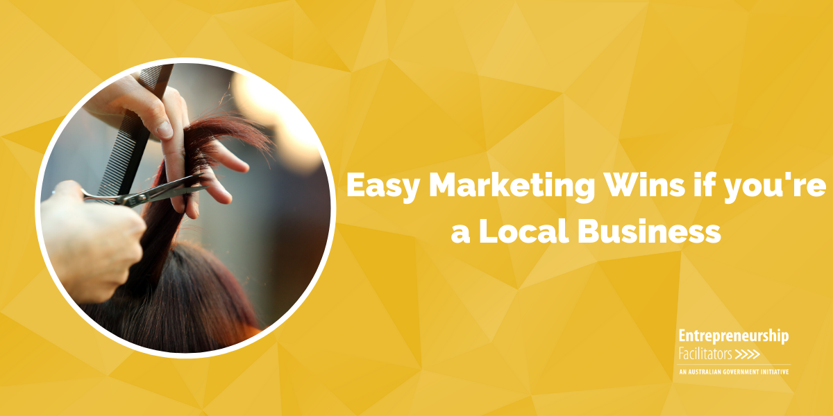 WEBINAR - Easy Marketing Wins if you're a Local Business