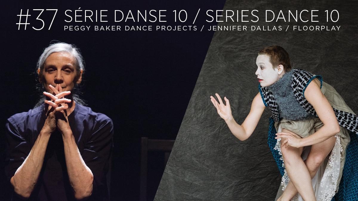 SERIES DANCE 10 #37 Peggy Baker Dance Projects / Jennifer Dallas