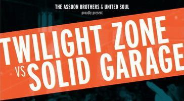 Twilight Zone vs Solid Garage Party (Easter Thurs...