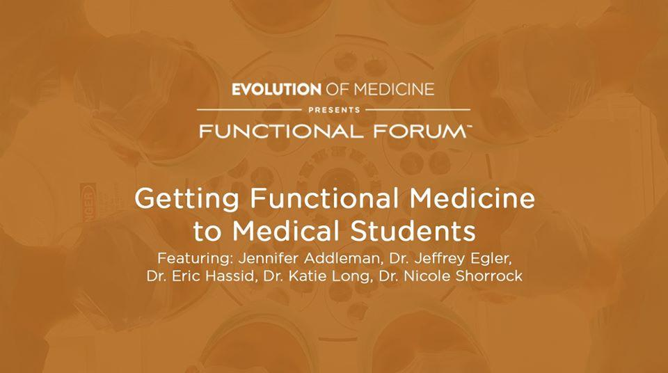 Getting Functional Medicine to Medical Students
