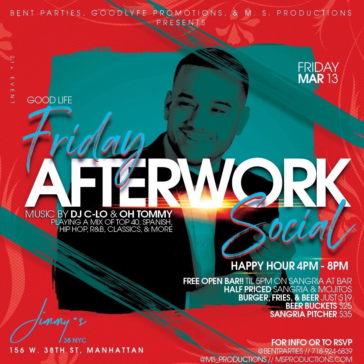 The Good Life Afterwork Fridays at Jimmys This Week