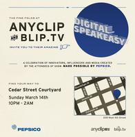 SXSW Digital Speakeasy with AnyClip, blip.tv & Pepsico