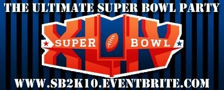 The Ultimate SuperBowl Party 2010