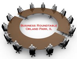 Business Roundtable, Orland Park, IL