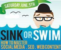 Sink or Swim:  How to Master Social Media, SEO & Web...