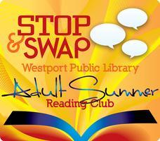 Stop & Swap : Westport Library Adult Summer Reading...