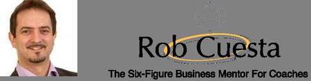 Rob Cuesta's Six Figure Blueprint Intensive