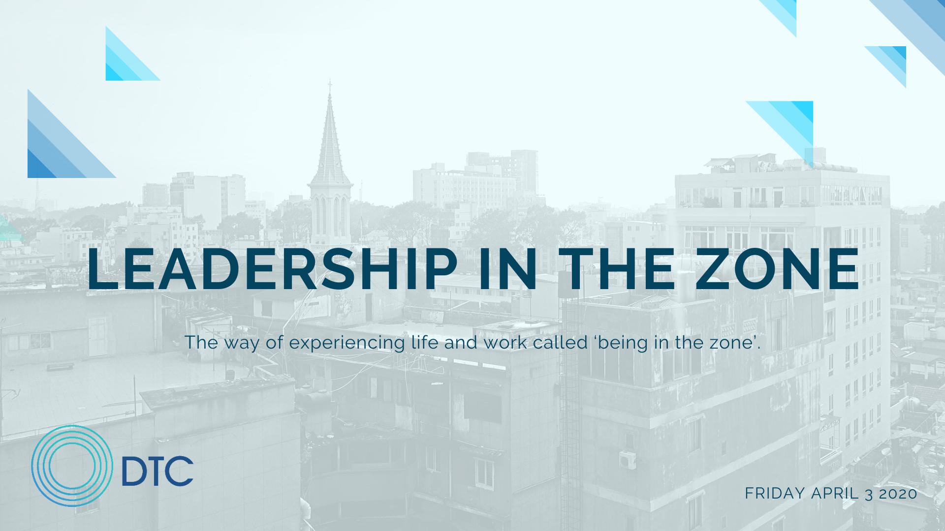 Postponed - Leadership in The Zone
