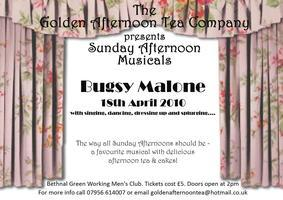 The Golden Afternoon Tea Company presents Bugsy Malone