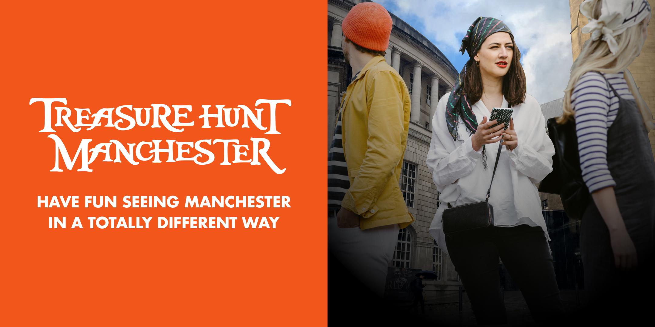 Treasure Hunt Manchester - The Grand Adventure - 1½ - 2½ hours