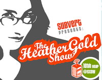 the Heather Gold Show@SXSW: Get Excited & Make Things