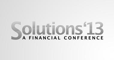 Solutions '13: A Financial Conference