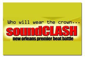 The Soundclash: New Orleans' Premier Beat Battle,...