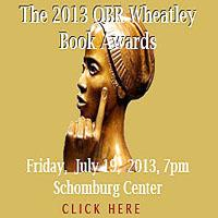 The QBR Wheatley Book Awards Show at the 2013 Harlem Book Fair ...