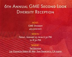 6th Annual GME Second Look Diversity Reception