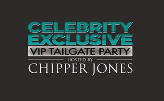 Celebrity Exclusive VIP Tailgate Party Hosted By Chipper Jon...