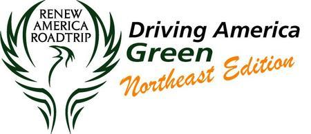 "Renew America Roadtrip™ (RAR) ""Driving the Northeast..."