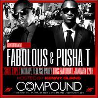 AG Entertainment Presents :: Fabolous + Pusha T...