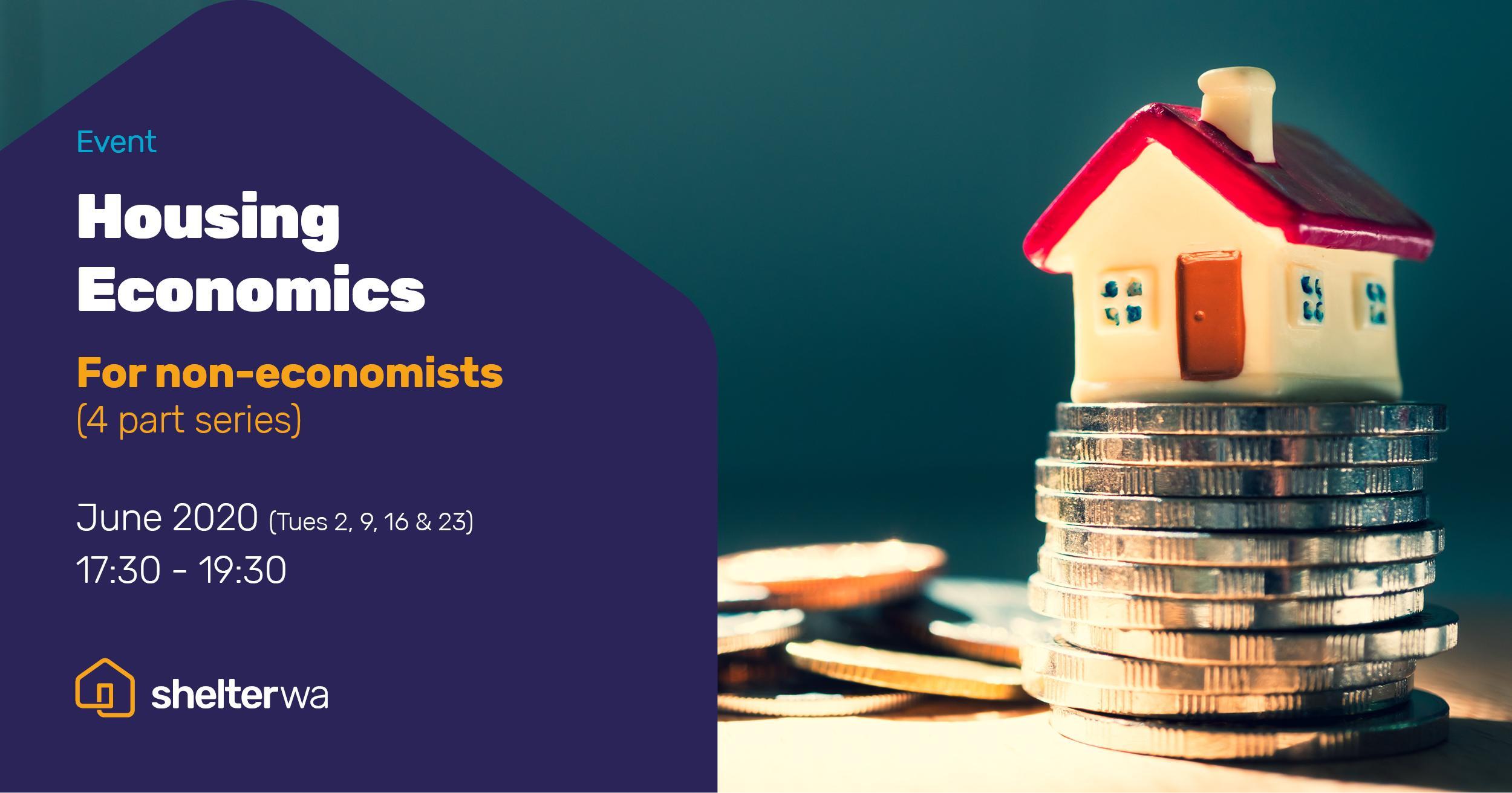 Housing Economics - For non-economists 2020