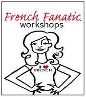 French Fanatic Workshop