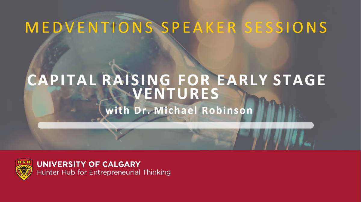 Medventions Speaker Sessions - Capital Raising with Dr. Michael Robinson