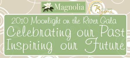 2010 Moonlight on the River Gala--Celebrating our...