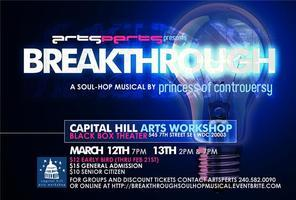 """BreakThrough"", a soul-hop musical by Princess of..."