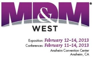 MD&M West- Medical Design & Manufacturing Conference...