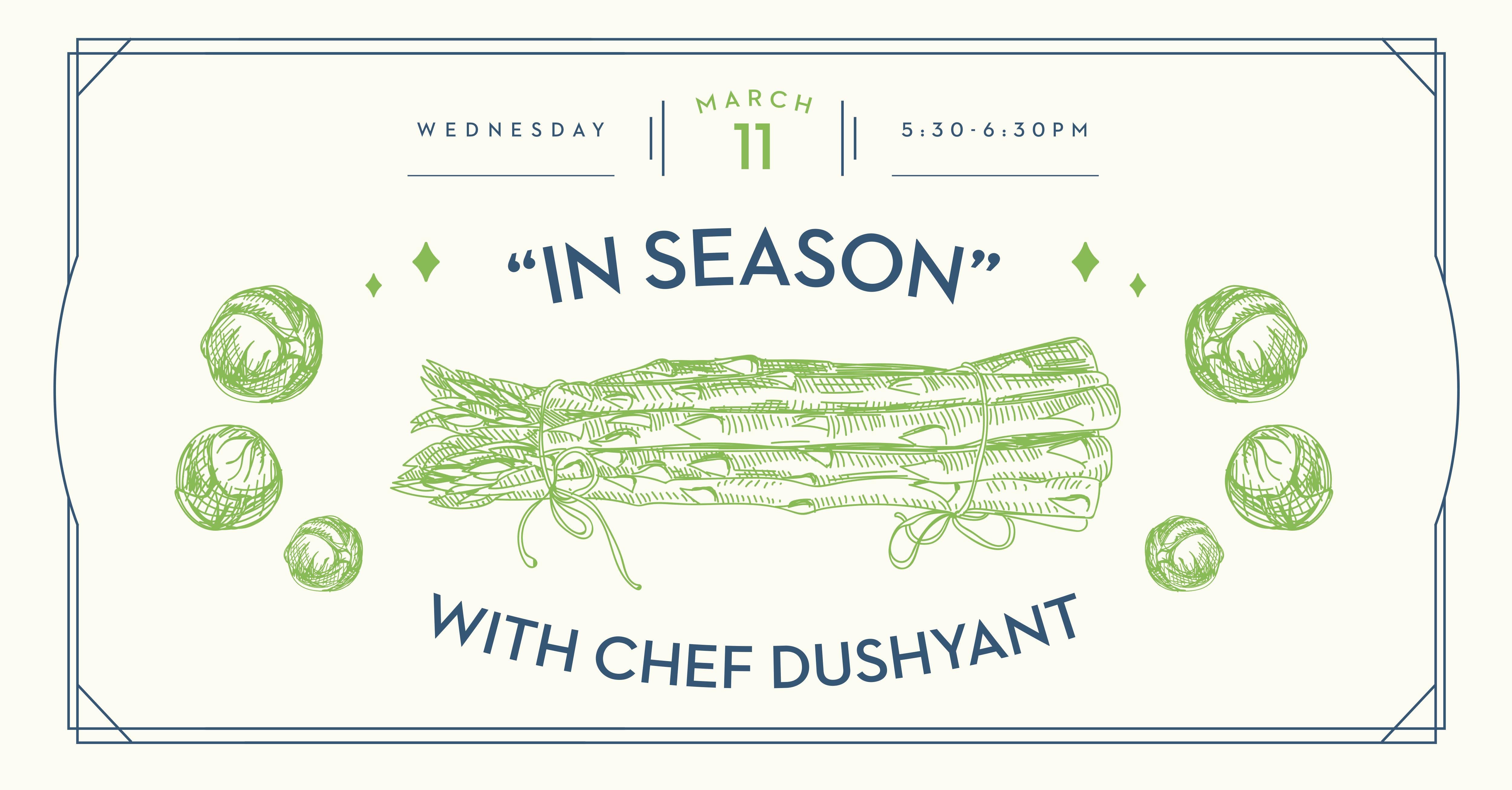 April 2020 - In Season with Chef Dushyant