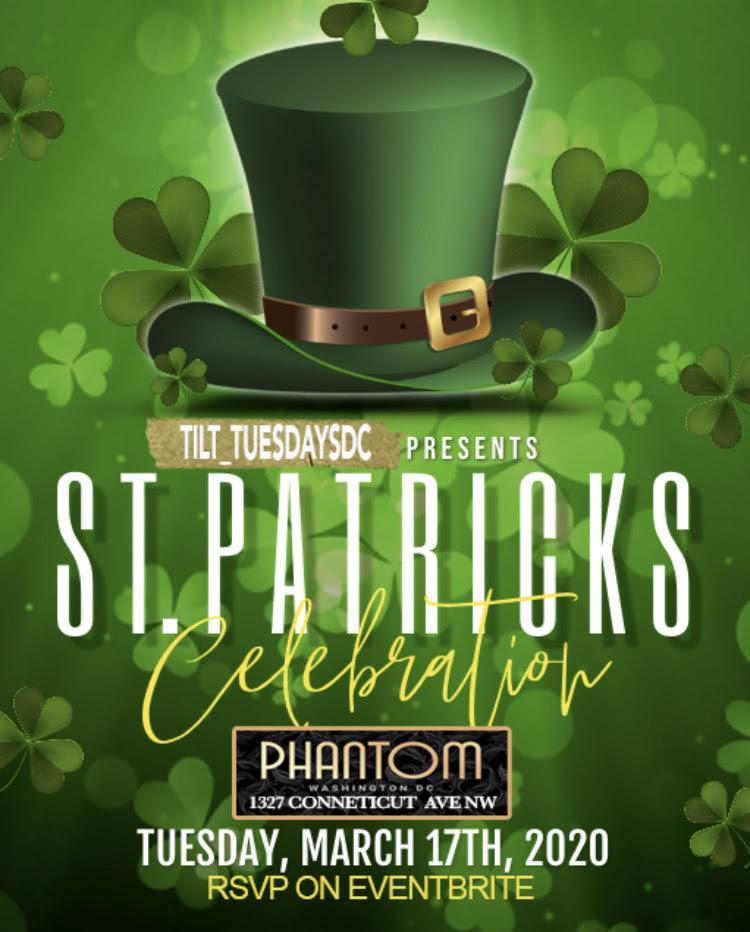 ST. PATRICKS DAY @ TILT TUESDAYS @PhantomClubDC #PhantomTuesdays
