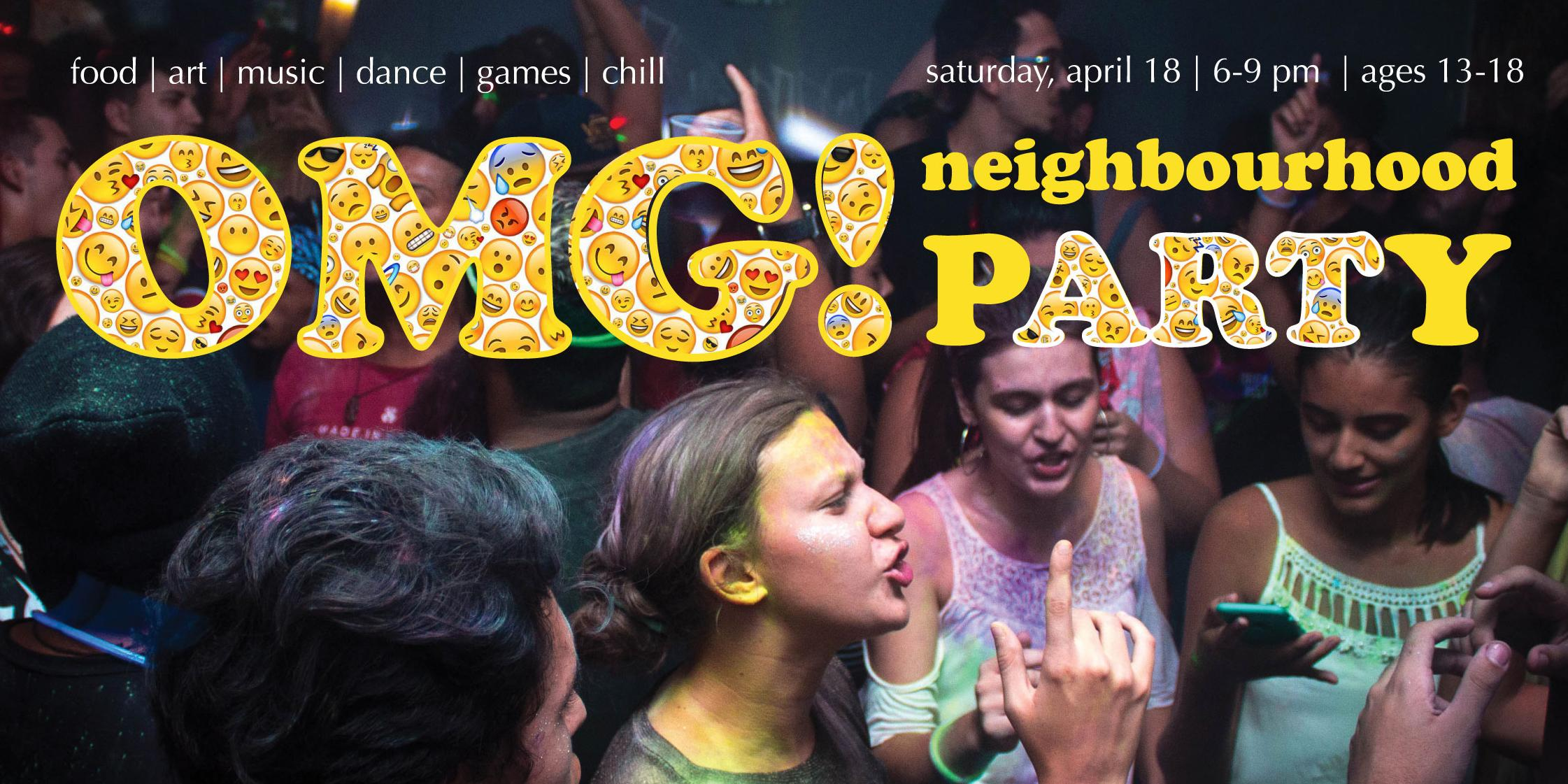 OMG! Free Neighbourhood Party | Ages 13-18