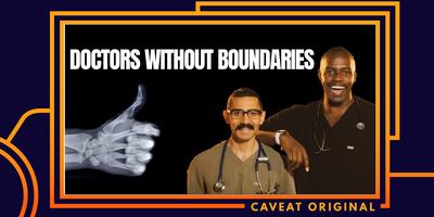 POSTPONED: Doctors Without Boundaries