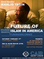 Future of Islam in America: Khalid Yasin CAIR-STL...