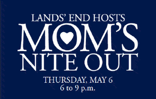 Mom's Nite Out w/Lands End & The Product Review Place