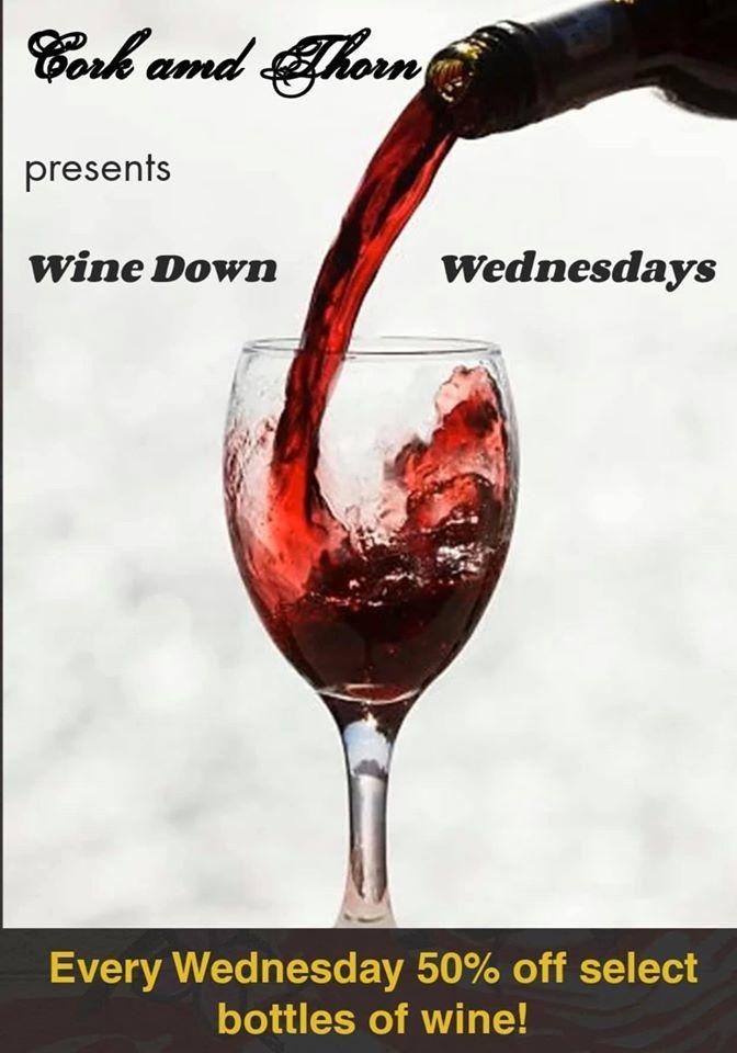 Wine Down Wednesdays!!