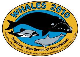 Whales 2010: Inspiring a New Decade of Conservation -...