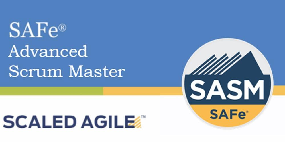 Online SAFe® Advanced Scrum Master with SASM Certification San Diego, CA