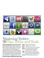 Mastering Twitter Seminar: 50 Tips, Tricks and Tools...