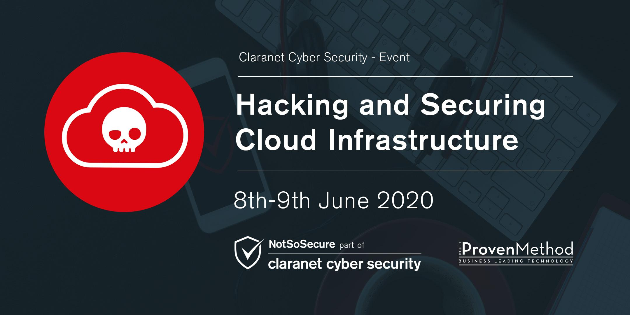 Hacking and Securing Cloud Infrastructure - The Proven Method