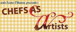 artsScene Ottawa - Chefs as Artists Event