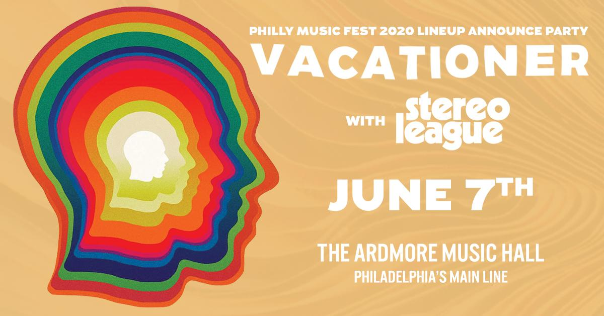 Vacationer - Philly Music Fest 2020 Lineup Announce Party