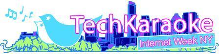"TechKaraoke ""Digital Idol"" Internet Week NYC Presented..."
