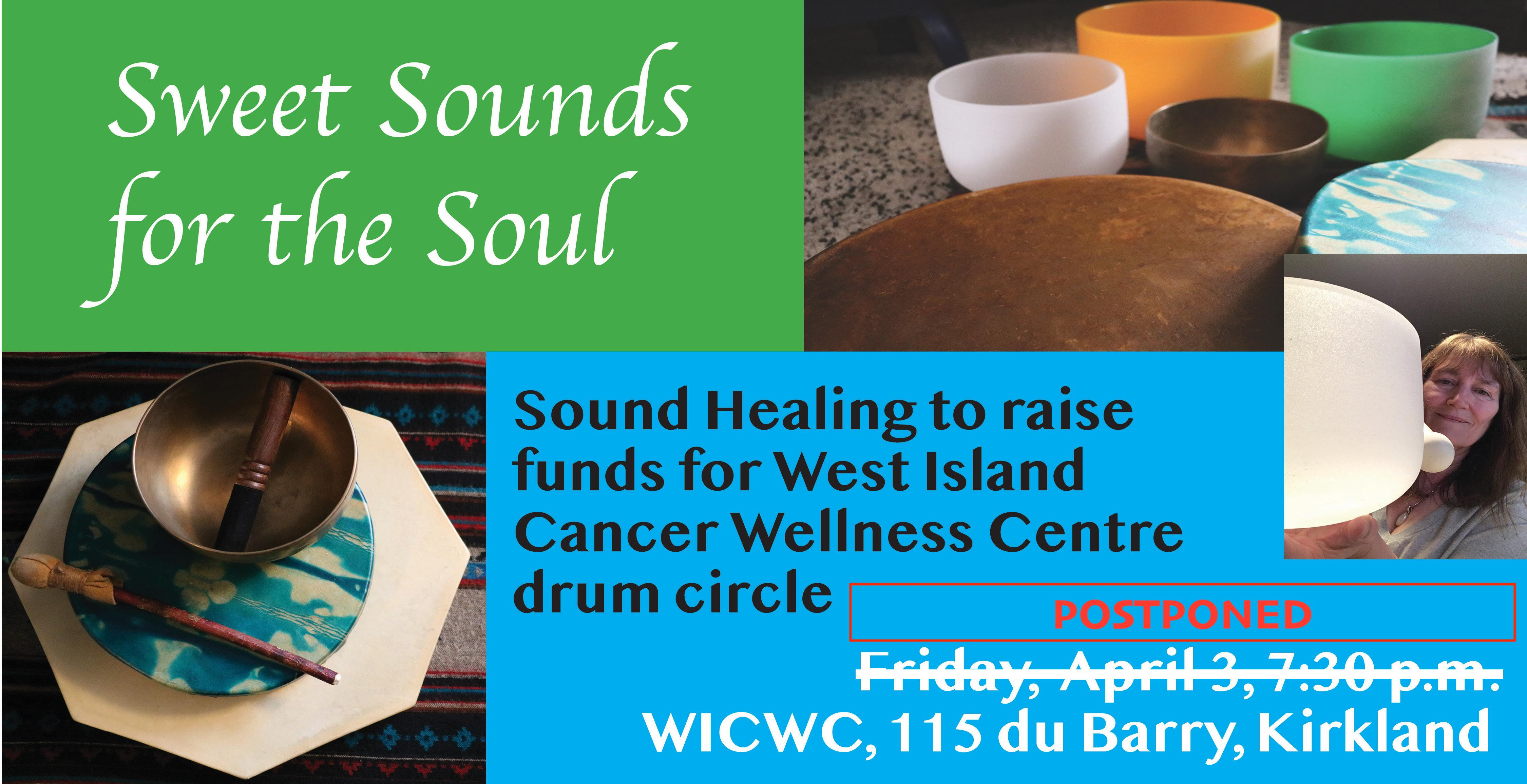POSTPONED – Sound Healing to raise funds for WICWC drum circle