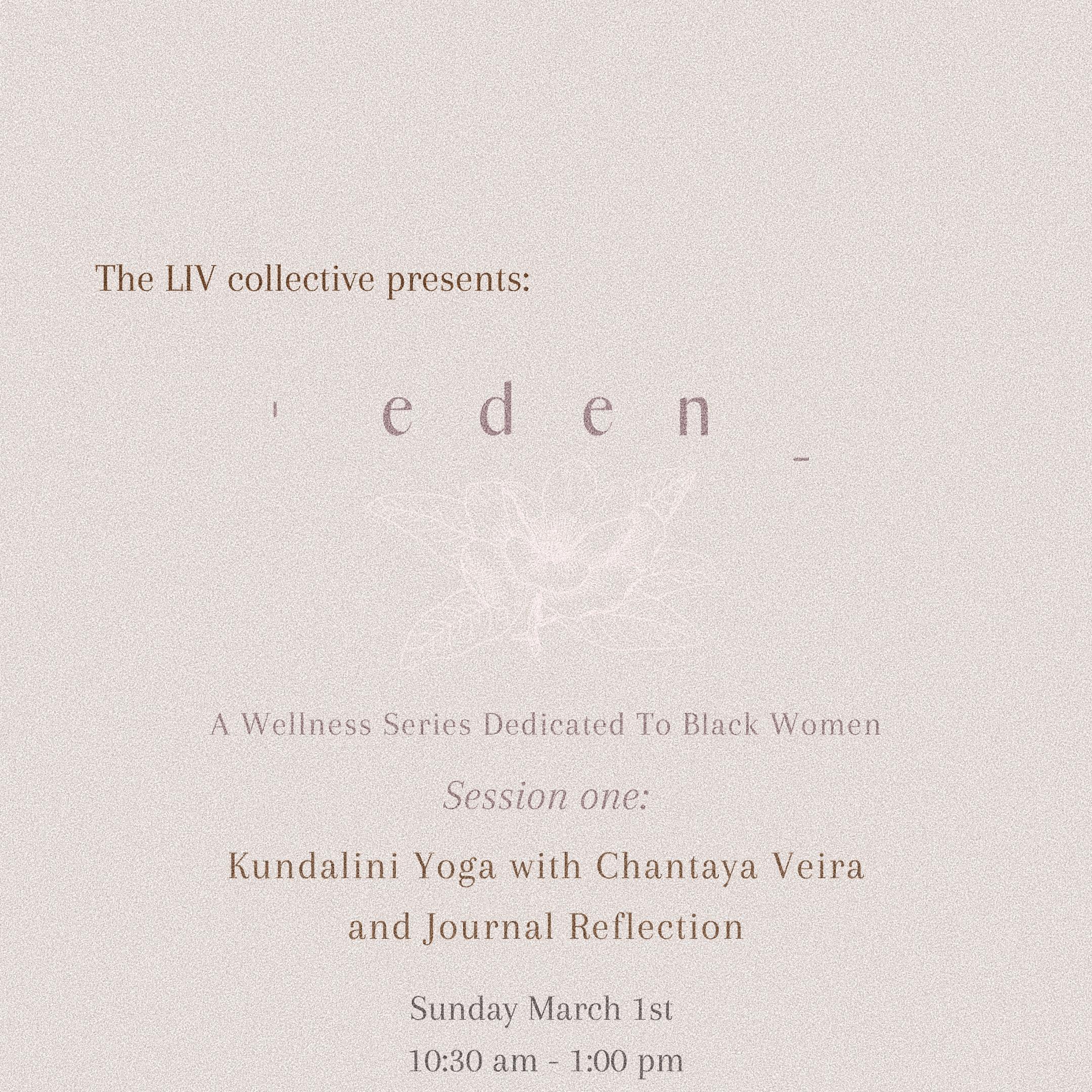 The LIV Collective presents: Eden